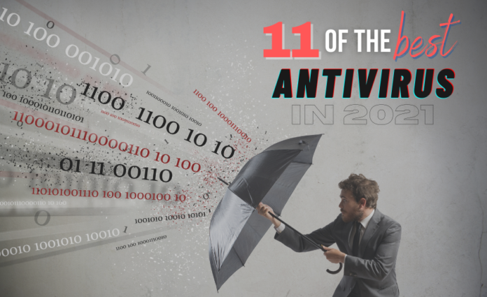 11 of the Best Antivirus in 2021